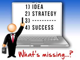 is something missing from your strategy?